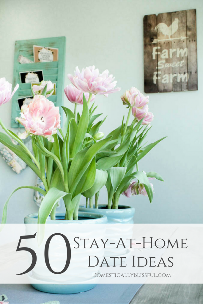 50 stay at home date ideas domestically blissful