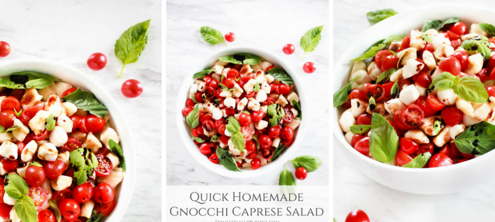 Quick Homemade Gnocchi Caprese Salad