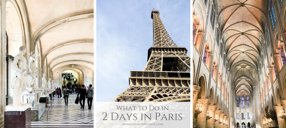 What to Do in 2 Days in Paris