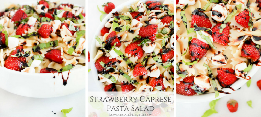 Strawberry Caprese Pasta Salad
