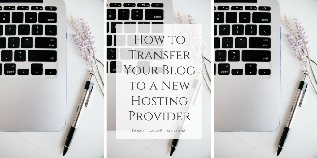How to Transfer Your Blog to a New Hosting Provider