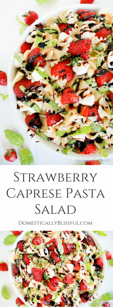 Strawberry Caprese Pasta Salad is overflowing with fresh flavor & is the perfect addition to any summer meal!