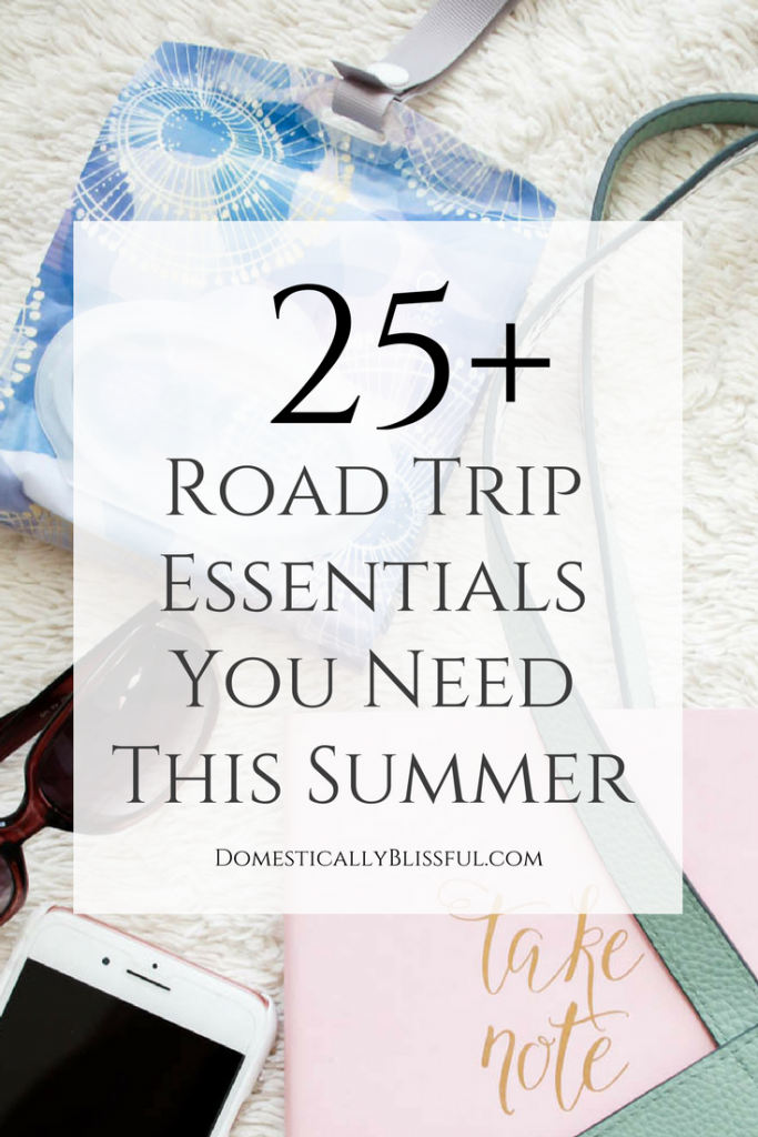 25+ road trip essentials you need this summer, plus a free printable packing checklist!