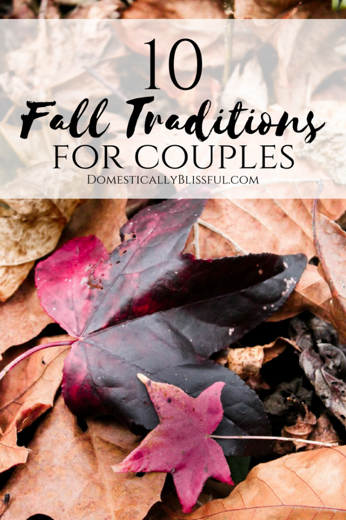 10 fall traditions that couples can enjoy year after year as their love continues to grow every season!