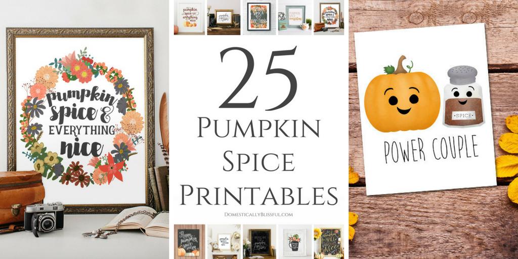 25 Pumpkin Spice Printables