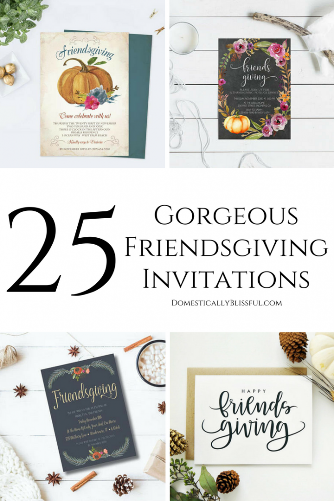 25 gorgeous Friendsgiving invitations for your annual Friendsgiving gathering with all of your friends & family this fall!