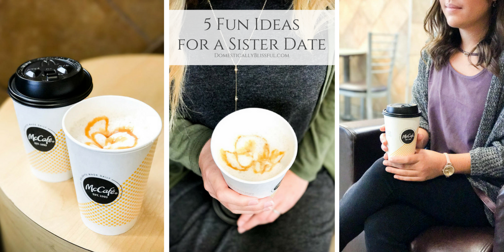 5 Fun Ideas for a Sister Date