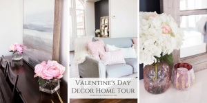A little Valentine's Day decor home tour with quick tips on how to easily decorate your home with love.