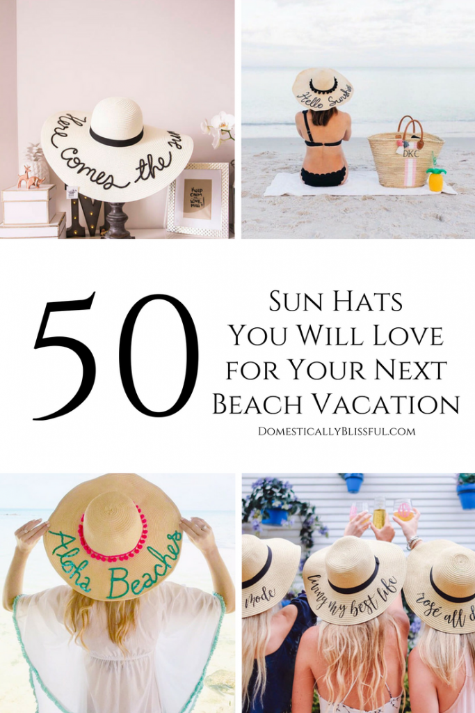 d3ce5e52 50 sun hats you will love for your next beach vacation for even more fun in