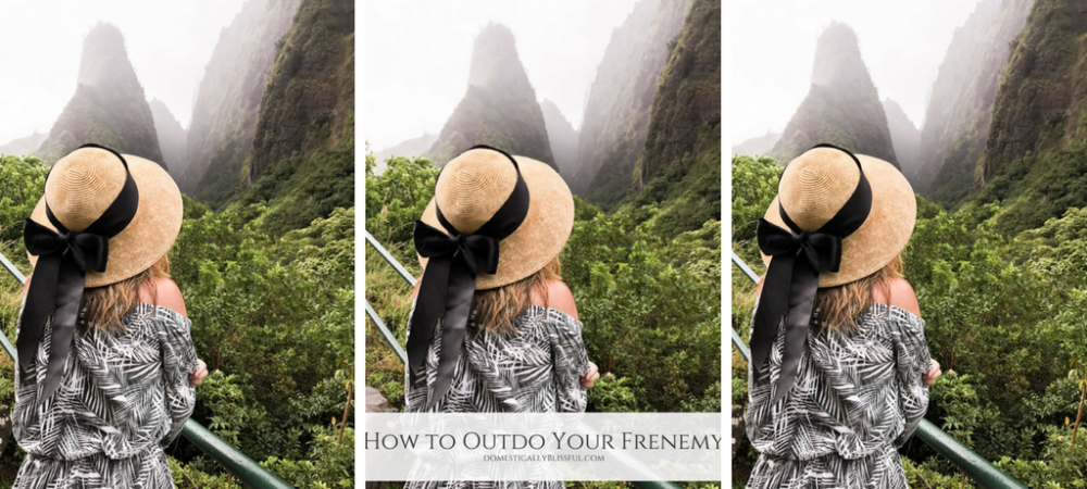 How to Outdo Your Frenemy
