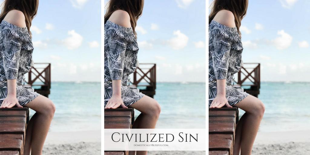 Civilized Sin