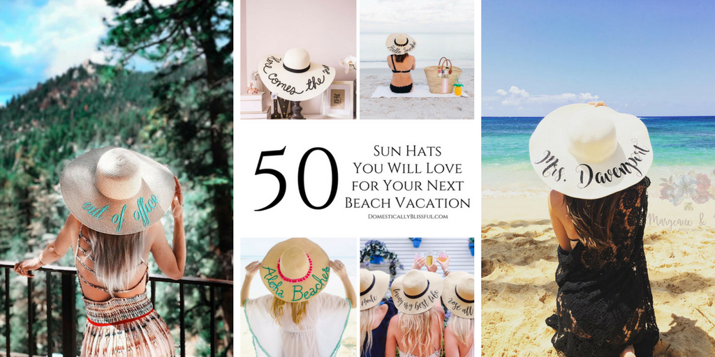 50 Sun Hats You Will Love for Your Next Beach Vacation