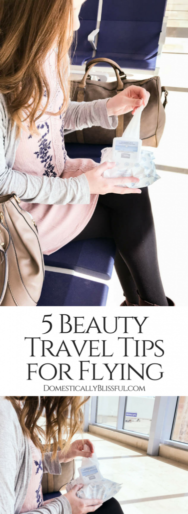 5 beauty travel tips for flying to keep you feeling fresh & beautiful for your next vacation!