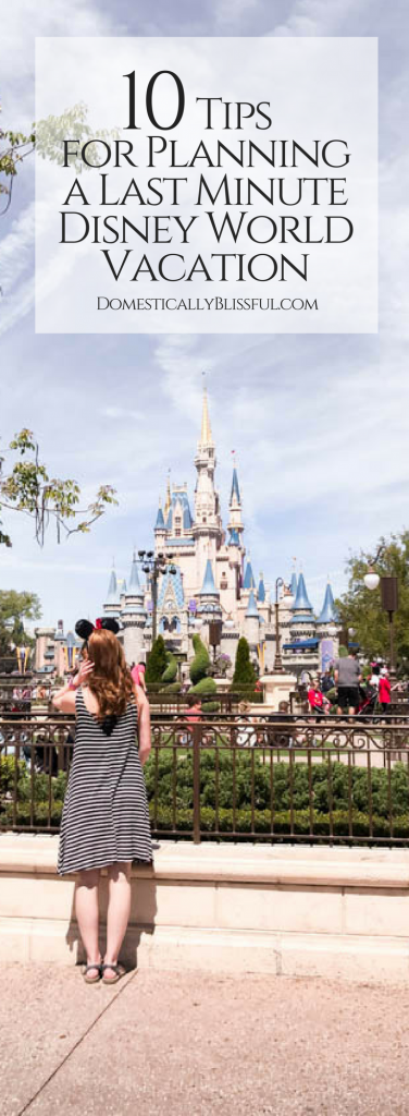 10 tips for planning a last minute Disney World vacation that will help you have a fun & memorable time with the shortest wait times.