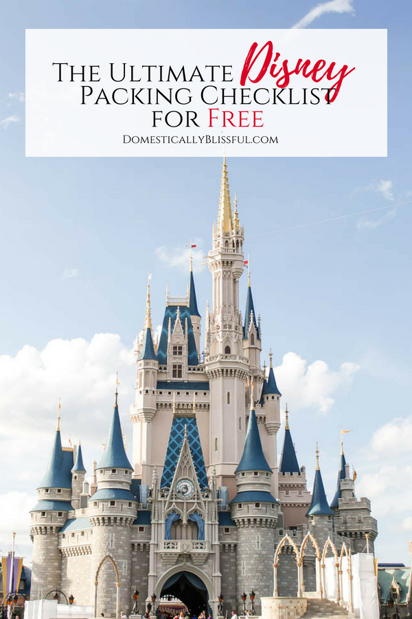A free printable of the ultimate Disney packing checklist to help you plan for the magic of Disney!