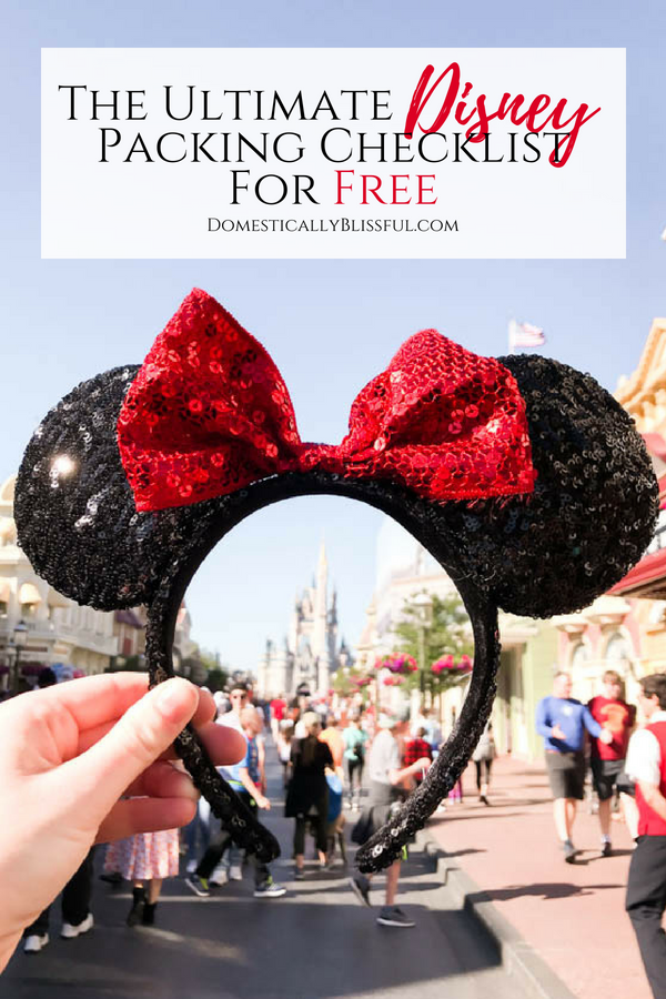The Ultimate Disney Packing Checklist for Free