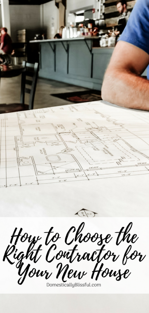 How to choose the right contractor for your new house for How to choose a building contractor
