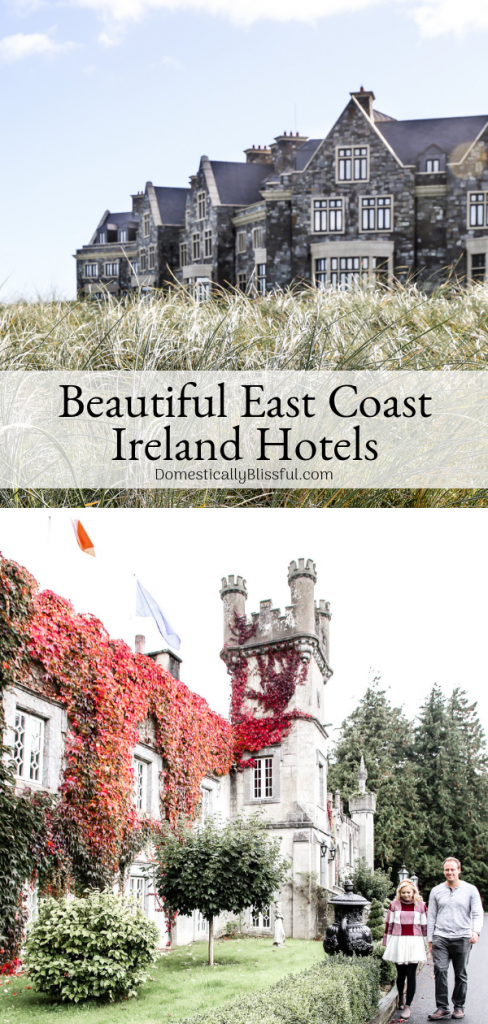 Two beautiful east coast Ireland hotels that will make your Ireland trip extra special & memorable!