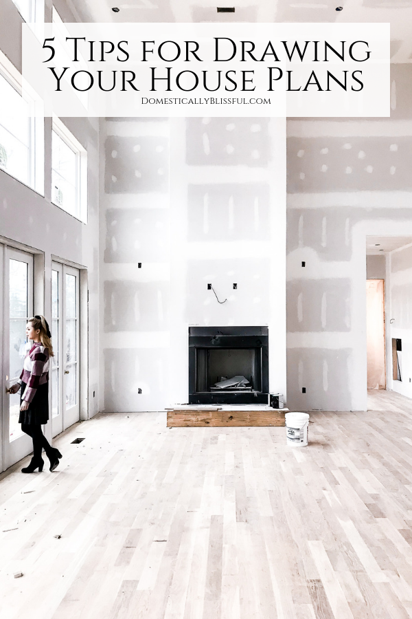 5 Tips For Drawing Your House Plans Domestically Blissful