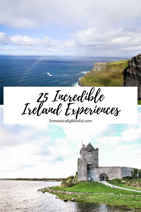 25 incredible Ireland experiences you will enjoy on your next trip to Europe.