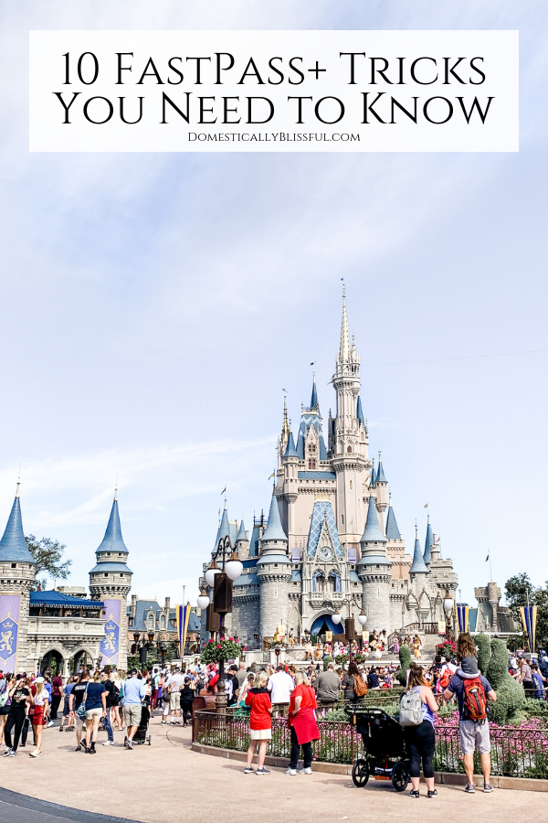 10 FastPass+ tricks you need to know to help you skip long lines for an extra fun vacation in Walt Disney World.
