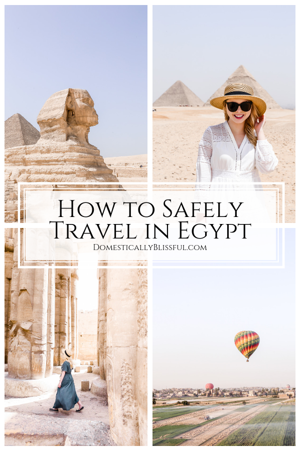 10 tips on how to safely travel in Egypt so that you feel safe & have an adventure of a lifetime in the Middle East.