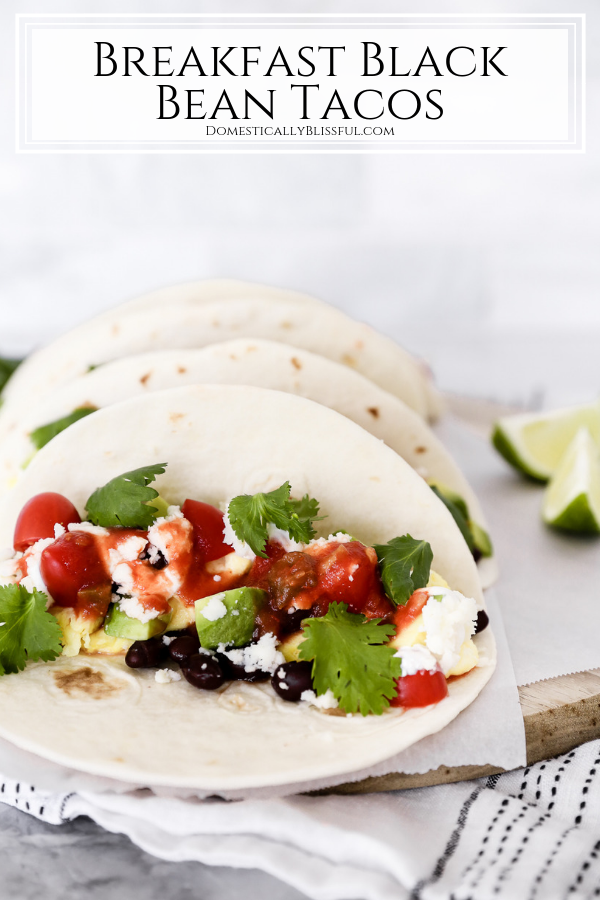 These Breakfast Black Bean Tacos are an easy meatless recipe that is great for brunch or Taco Tuesdays!