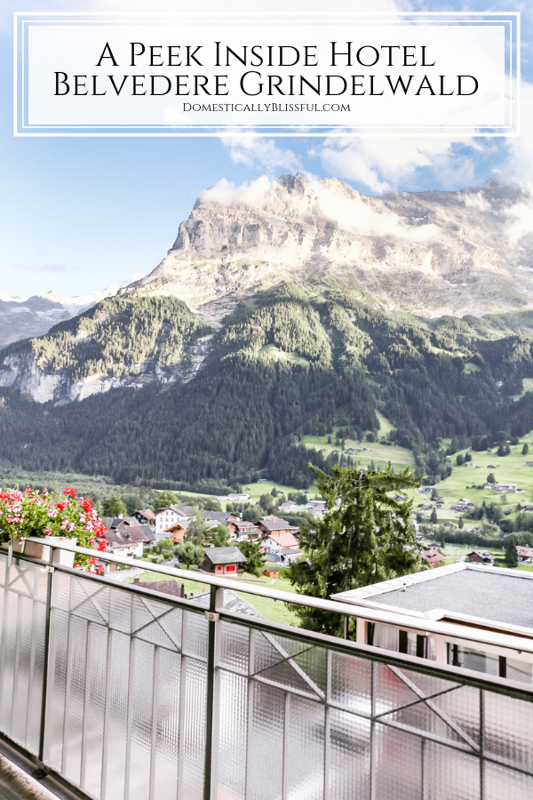 A peek inside Hotel Belvedere Grindelwald at the room, the amenities, and the gorgeous view that awaits you in Switzerland.