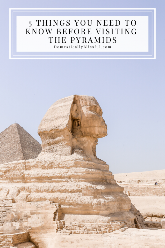 5 things you need to know before visiting the pyramids while planning your next adventure to Egypt.