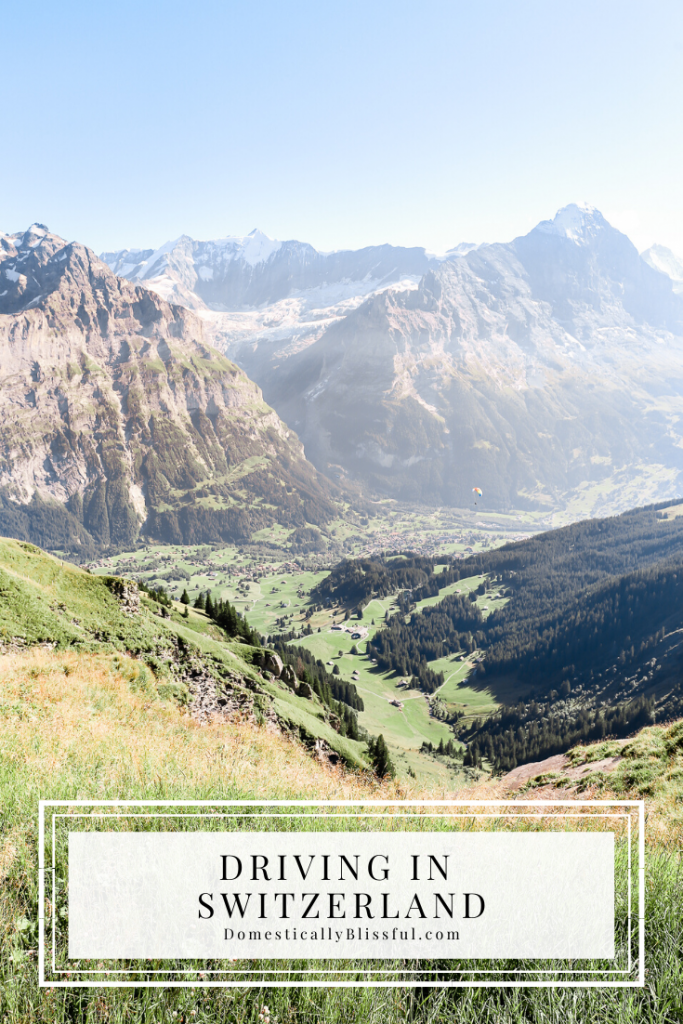 5 things you need to know before driving in Switzerland on vacation.