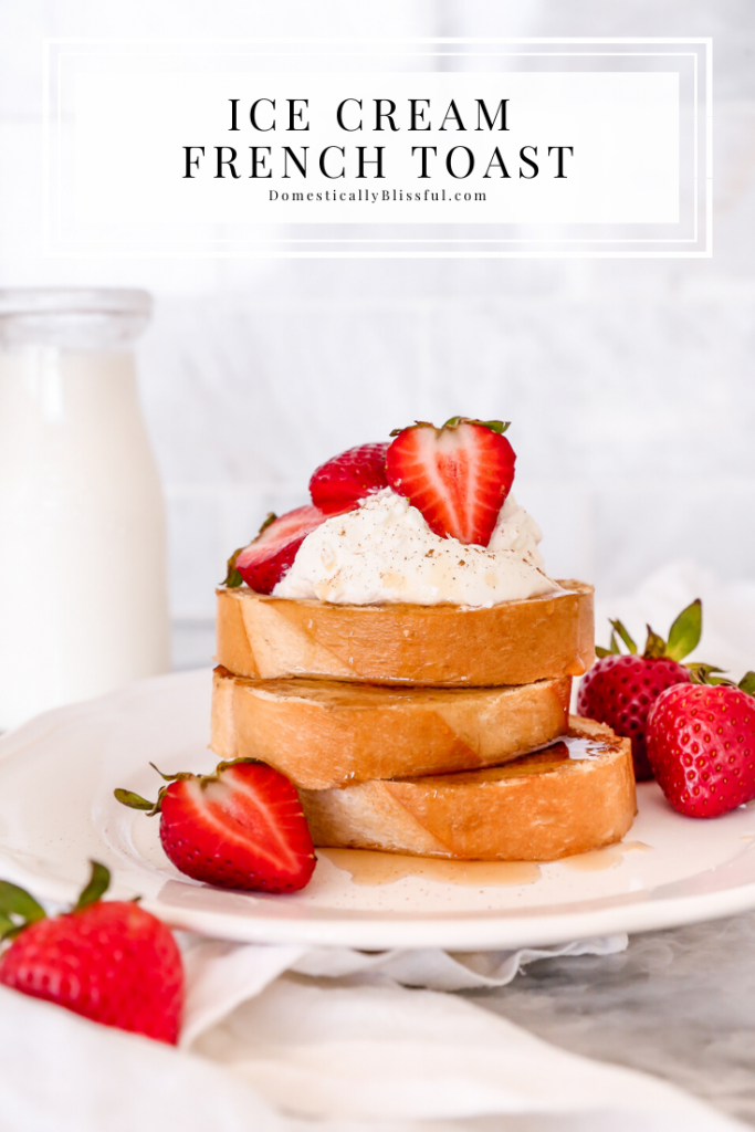 This Ice Cream French Toast is a special brunch treat that's easy enough for even weekday breakfasts.