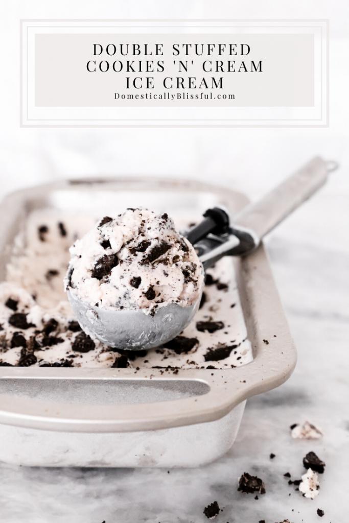 This Double Stuffed Cookies 'n' Cream Ice Cream is a creamy vanilla ice cream loaded with Oreo cookies.