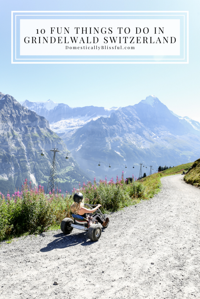 10 Fun Things to Do in Grindelwald Switzerland that will help you make wonderful memories in the mountains of Europe.